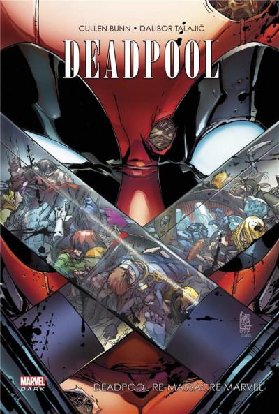 Couverture Deadpool massacre Marvel tome 2