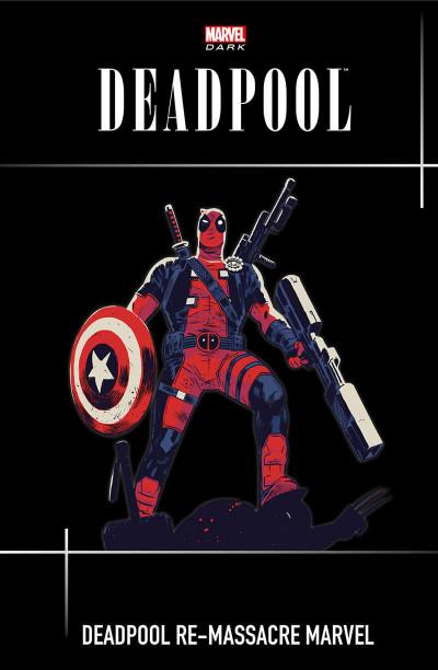 Page 1 Deadpool massacre Marvel tome 2