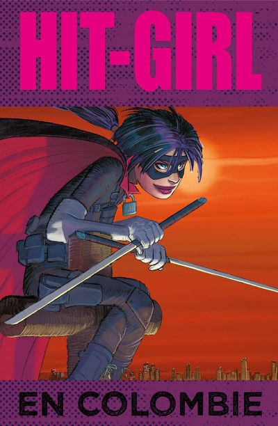 Page 1 Hit girl tome 1