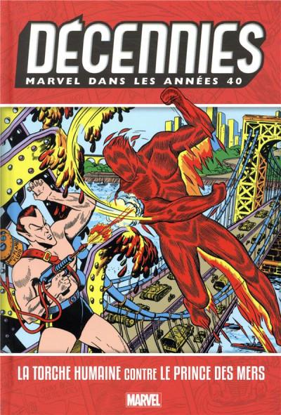 Couverture Décennies - Marvel dans les années 40