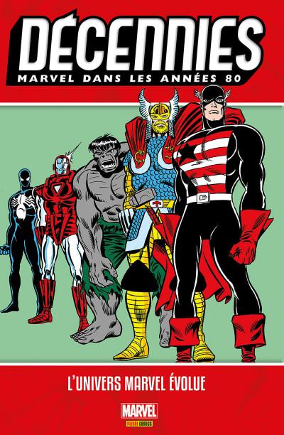 Couverture Décennies - Marvel dans les années 80 - Merveilleuses évolutions