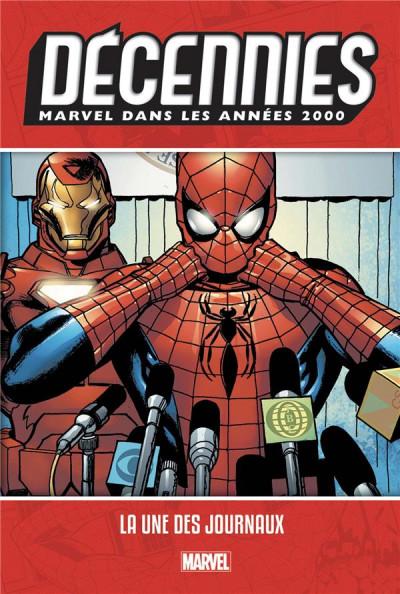 Couverture Décennies - Marvel dans les années 2000 - La une des journaux