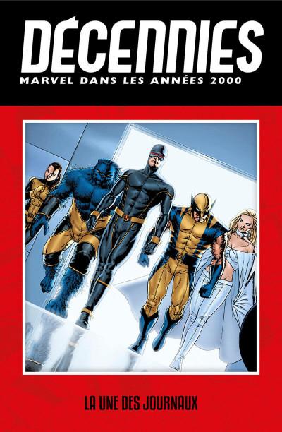 Page 1 Décennies - Marvel dans les années 2000 - La une des journaux