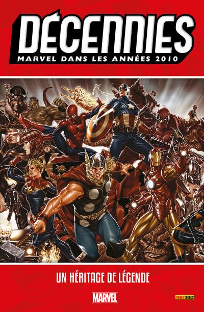 Couverture Décennies - Marvel dans les années 2010