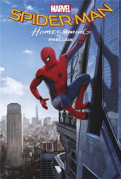 Couverture Marvel cinématique tome 1 - Spider-man homecoming