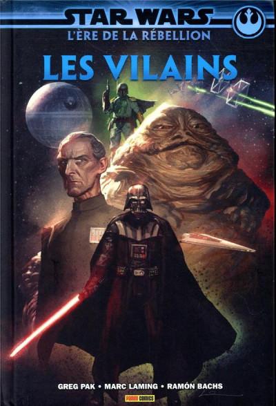 Couverture Star wars - L'ère de la rébellion - Les vilains
