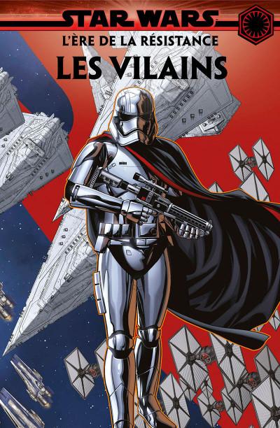 Page 1 Star wars - l'ère de la résistance - Les vilains