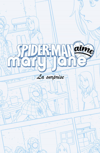 Page 1 Spider-man aime Mary Jane tome 2