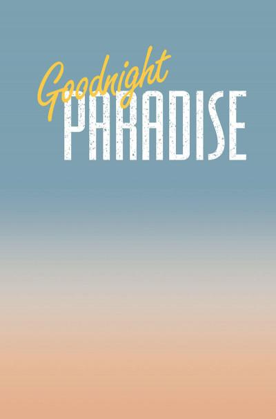 Page 1 Goodnight paradise