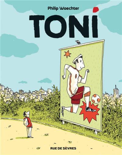 Couverture Toni tome 1