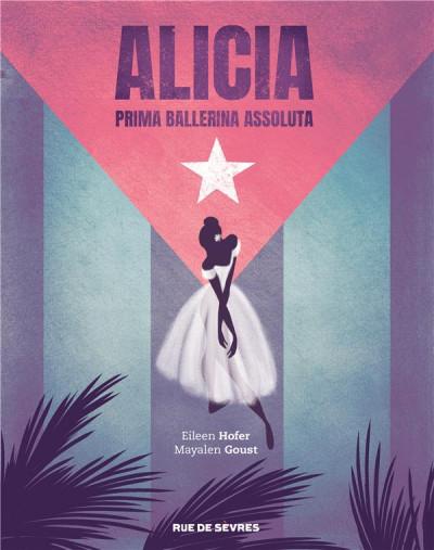 Couverture Alicia - Prima ballerina assoluta
