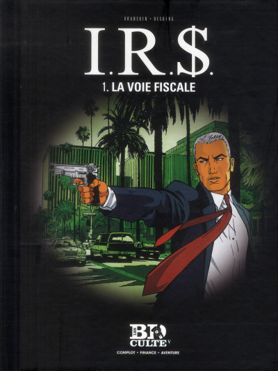 Couverture I.R.S. tome 1 - la voie fiscale