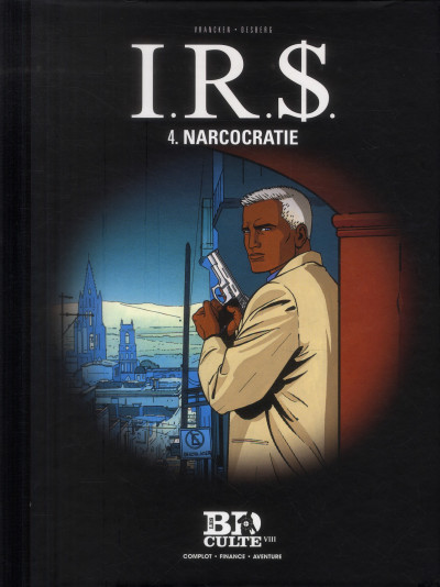 Couverture I.r.s. tome 4 narcocratie