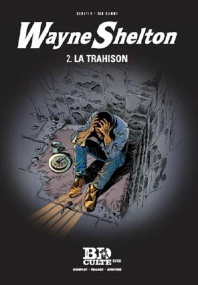 Couverture Wayne Shelton tome 2 - la trahison