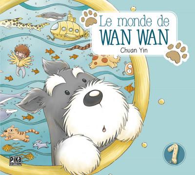 Couverture le monde de Wan Wan tome 1