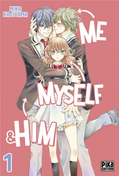 Couverture Me, myself & him tome 1