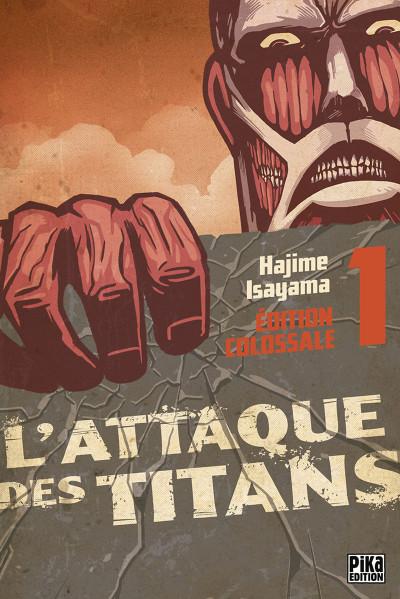 Couverture L'attaque des titans - édition colossale tome 1
