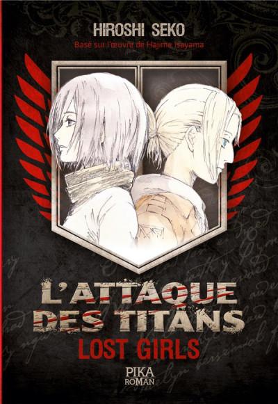 Couverture L'attaque des titans - roman - lost girls