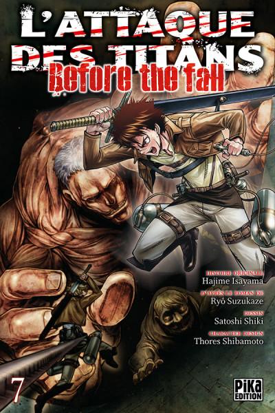 Couverture L'attaque des titans - before the fall tome 7