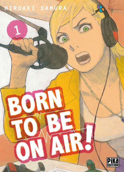 Couverture Born to be on air ! tome 1