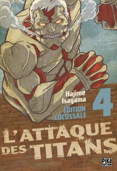 Couverture L'attaque des titans - édition colossale tome 4