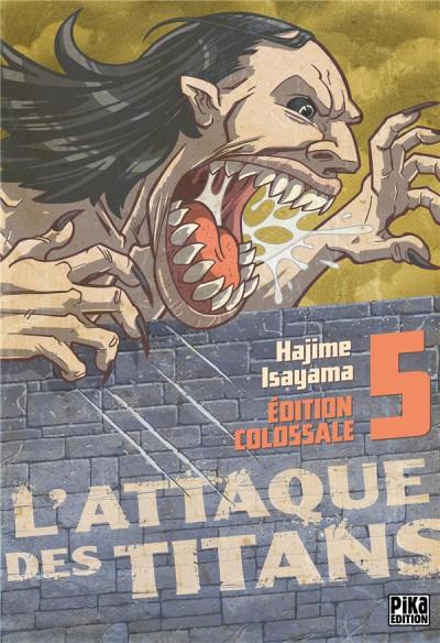 Couverture L'attaque des titans - édition colossale tome 5