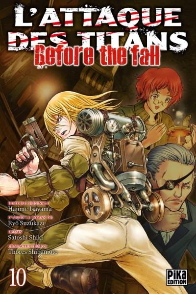 Couverture L'Attaque des titans - Before the fall tome 10