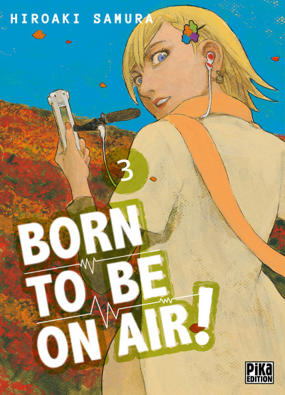 Couverture Born to be on air ! tome 3