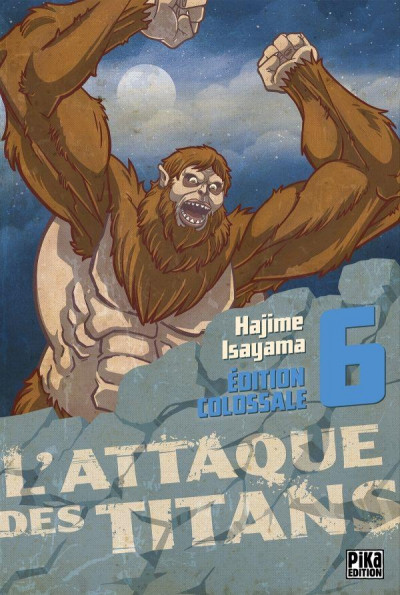 Couverture L'attaque des titans - édition colossale tome 6