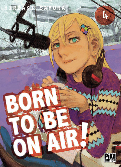 Couverture Born to be on air ! tome 4
