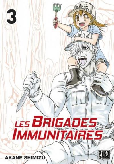 Couverture Les brigades immunitaires tome 3