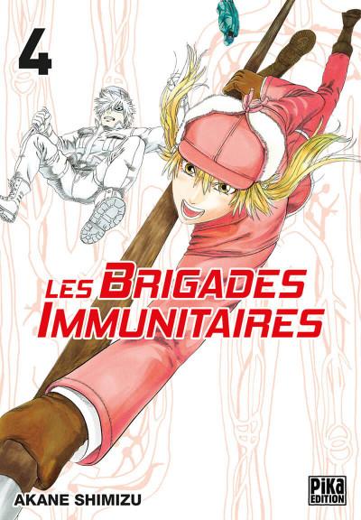 Couverture Les brigades immunitaires tome 4
