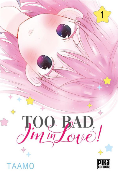 Couverture Too bad, i'm in love ! tome 1