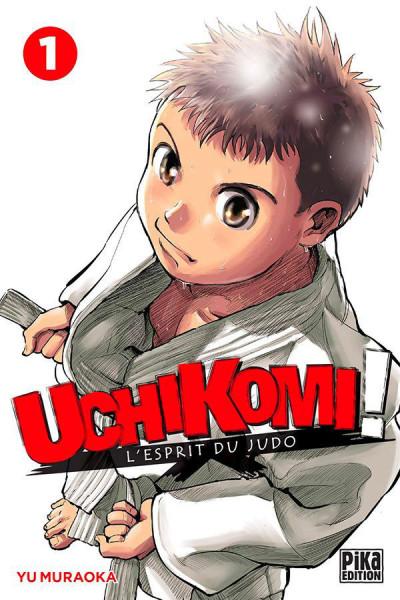 Couverture Uchikomi - l'esprit du judo tome 1