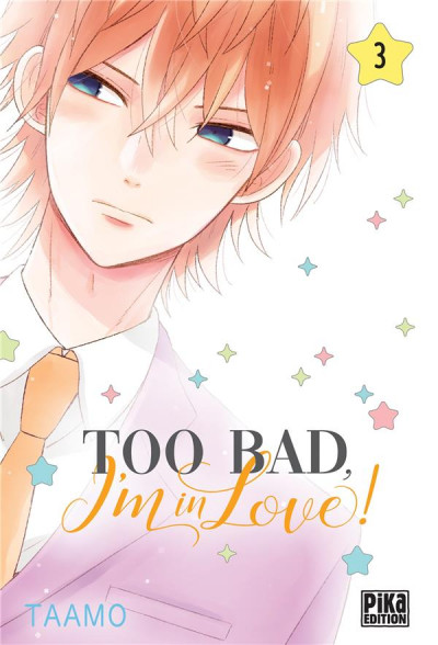 Couverture Too bad, I'm in love ! tome 3