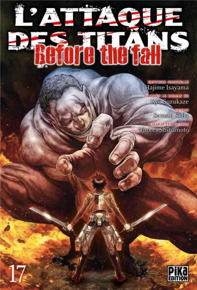 Couverture L'attaque des titans - before the fall tome 17