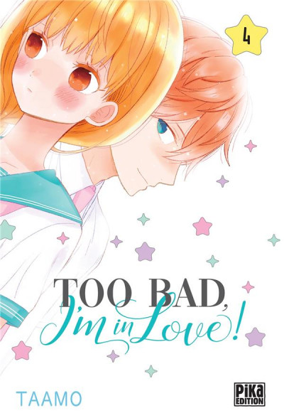 Couverture Too bad, I'm in love ! tome 4