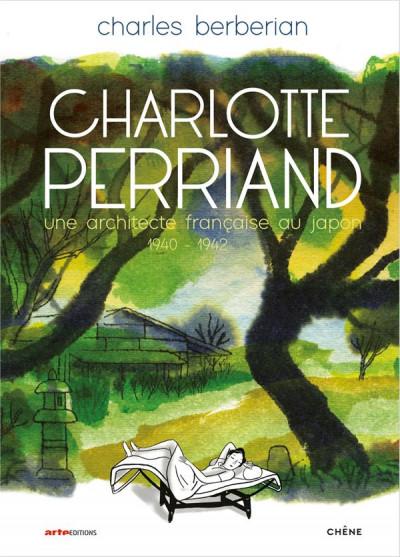 Couverture Charlotte Perriand - Une architecte française au Japon - 1940-1942