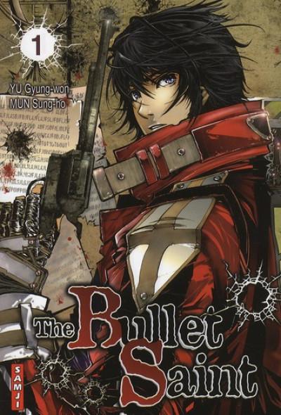 Couverture the bullet saint tome 1