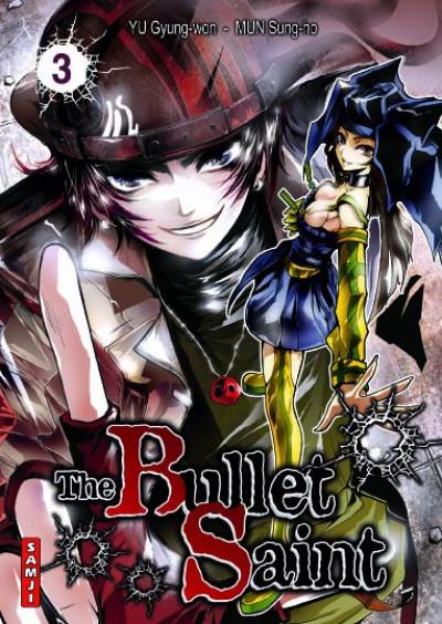 Couverture the bullet saint tome 3