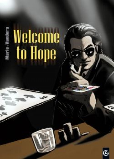 Couverture welcome to hope - intégrale tome 1 à tome 3