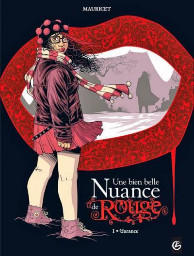 image de une bien belle nuance de rouge tome 1 - Garance