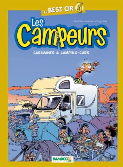 Couverture les campeurs ; best-or ; caravanes & camping-cars
