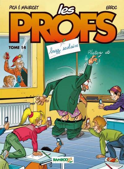 image de les profs tome 14 - buzz scolaire