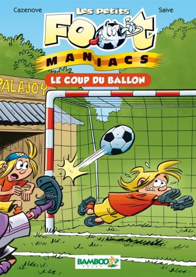 Couverture Les petits footmaniacs - roman poche tome 1