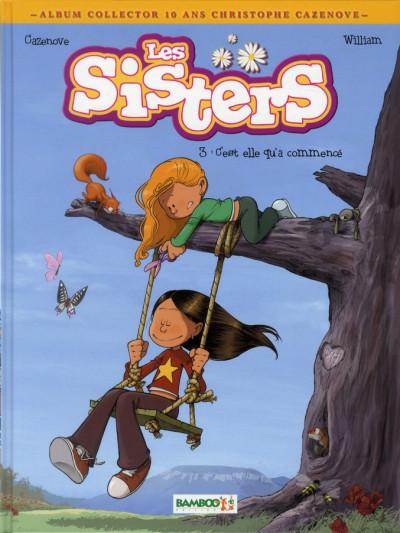image de les sisters tome 3 - c'est elle qui a commencé