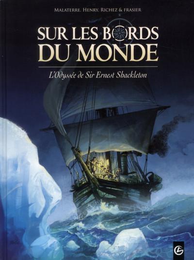 Couverture Sur les bords du monde tome 1 - L'Odyssée de Sir Ernest Shackleton