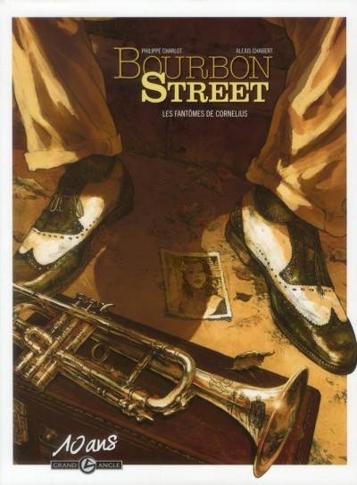 Couverture Bourbon street tome 1 - les fantômes de Cornélius - édition 10 ans grand angle