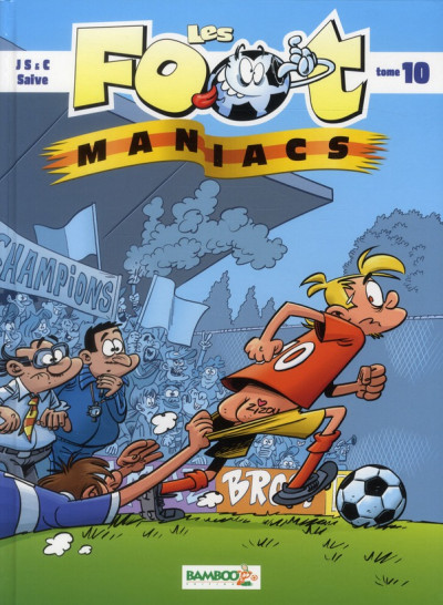 Couverture les Foot Maniacs T.10