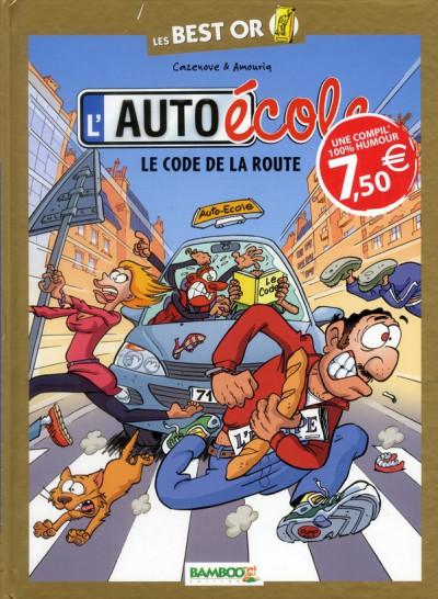 image de l'auto-école tome 1 - le code de la route